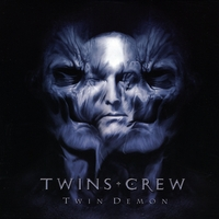 Twins Crew - Twin Demon