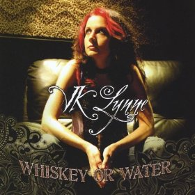 V.K Lynne - Whiskey or water