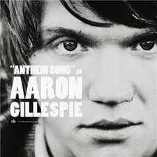 Aaron Gillespie - Anthem Song