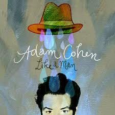 Adam Cohen - Like a Man