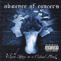 Absence of Concern - Open letters to a closed mind