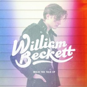 William Beckett  - Walk The Talk Ep