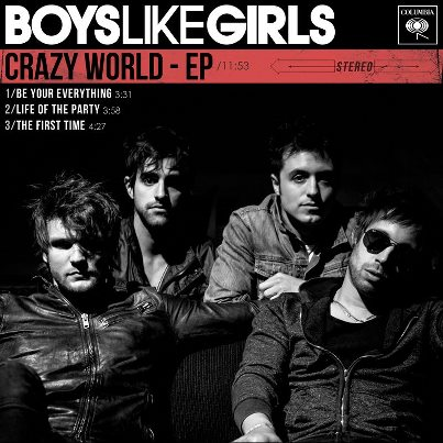 Boys Like Girls - Crazy World EP