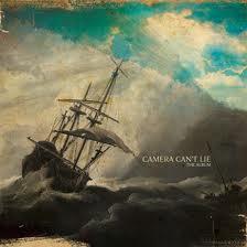 Camera Cant Lie - The Album