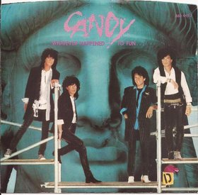 Candy - Whatever Happened To Fun...