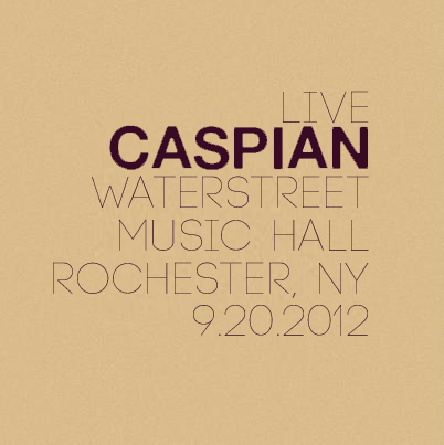 Caspian - Live @ Waterstreet Music Hall 9.2.2012