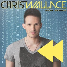 Chris Wallace - Push Rewind