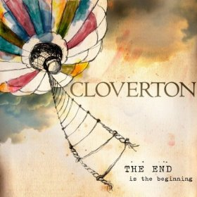 Cloverton - The end is the beginning
