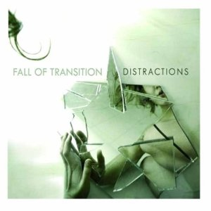 Fall of Transition - Distractions