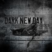 Dark New Day - B-Sides