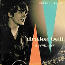 Drake Bell - A Reminder