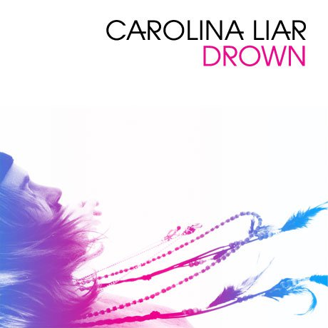 Carolina Liar - Drown - Single