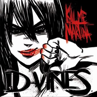 D-Vines - Kill Me Martina