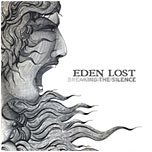 Eden Lost - Breaking the silence