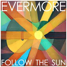 Evermore - Follow The Sun