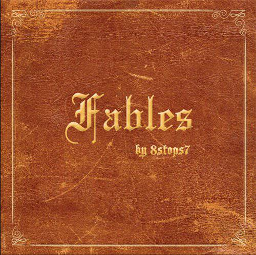 8 Stops 7 - Fables