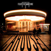 Fight The Machine - Carousel