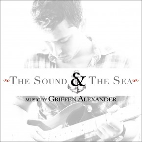 Griffen Alexander - The sound and the sea