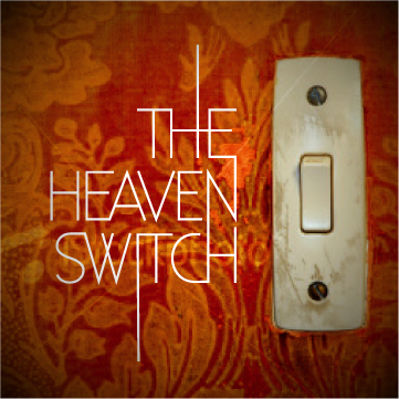 The Heaven Switch - The Heaven Switch