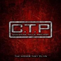 Christian Tolle Project - The Higher They Climb