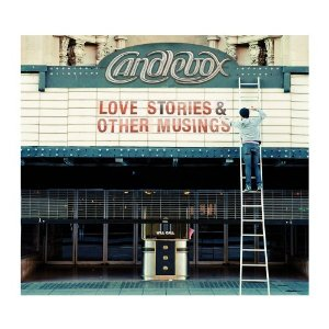 Candlebox - Love stories and other musings