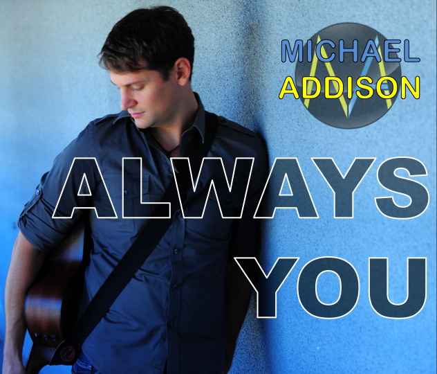 Michael Addison - Always you