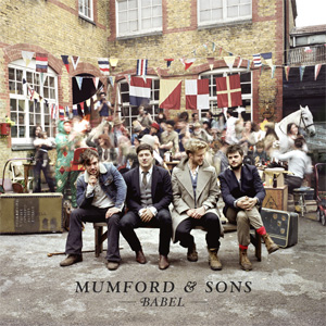 Mumford & Sons - Babel