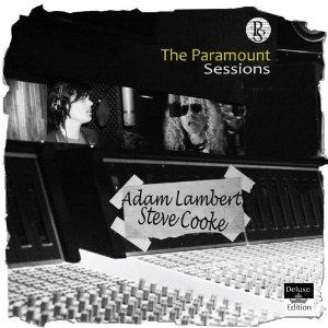 Adam Lambert / Steve Cooke - The Paramount Sessions