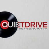 Quietdrive - Your Record / Our Spin