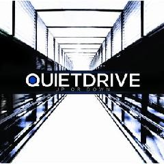 Quietdrive - Up or Down