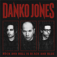 Danko Jones - Rock and Roll Is Black and Blue