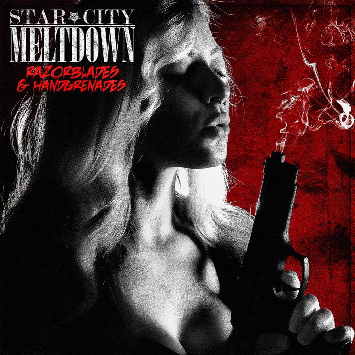Star City Meltdown - Razorblades and Handgrenades