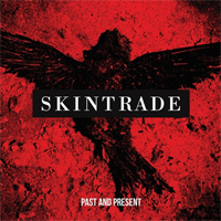 Skintrade - Past And Present