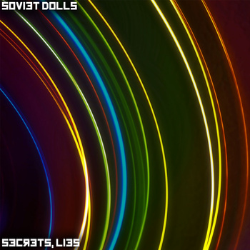 Soviet Dolls - Secrets, Lies