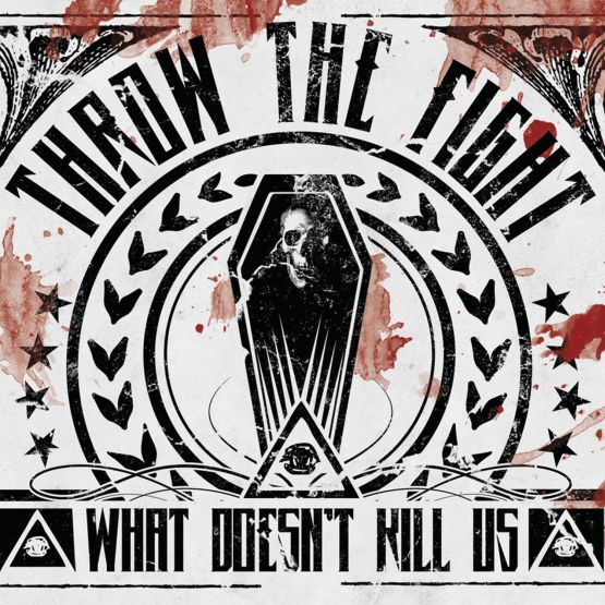 Throw The Fight - What Doesn´t Kill Us