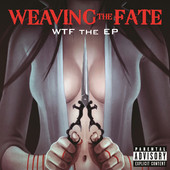 Weaving The Fate - WTF The Ep