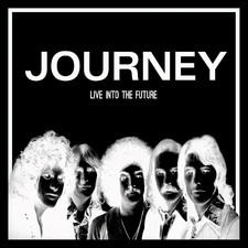 Journey - Live into the Future (Live)
