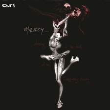 Ours - Mercy... Dancing for the Death of an Imaginary Enemy