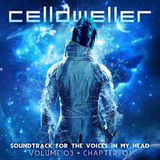 Celldweller - Soundtrack for the Voices in My Head Vol. 03, Chapter 01 - EP