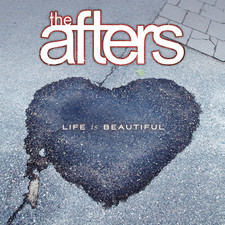The Afters - Life Is Beautiful - Single