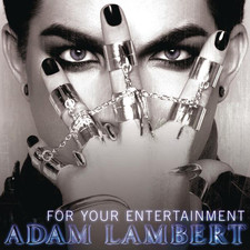 Adam Lambert - For Your Entertainment - Single