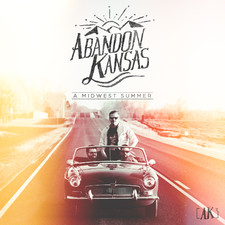 Abandon Kansas - A Midwest Summer - Single