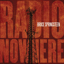 Bruce Springsteen - Radio Nowhere - Single