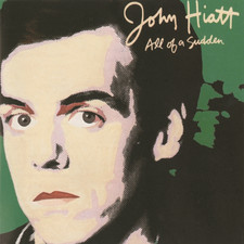 John Hiatt - All of a Sudden