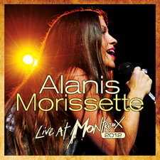 Alanis Morissette - Live At Montreux 2012 (At the Montreux Jazz Festival In Montreux, Switzerland)
