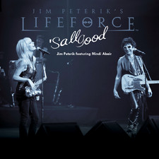 Jim Peterik's Lifeforce - 'Sall Good (feat. Mindi Abair) - Single