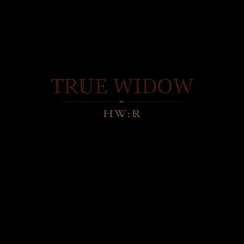True Widow - HW:R - Single