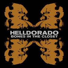 Helldorado - Bones In The Closet