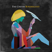 The Chevin - Borderland (Deluxe Version)