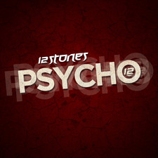 12 Stones - Psycho - Single